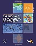 International Handbook of Earthquake & Engineering Seismology, Part A, Volume 81A (International Geophysics)