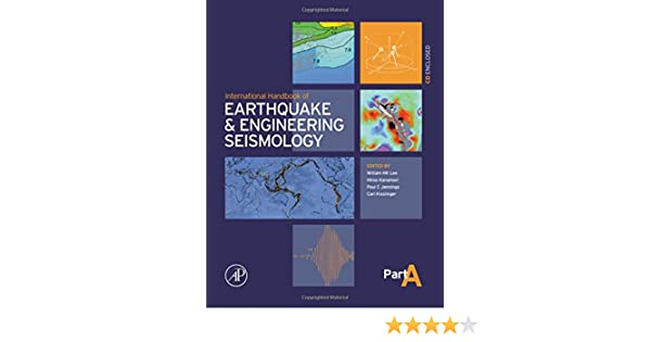 International handbook of earthquake engineering seismology part international handbook of earthquake engineering seismology part a volume 81a international geophysics william hk lee paul jennings fandeluxe Gallery