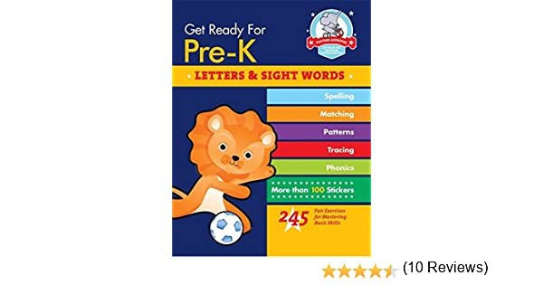 Amazon.com: Get Ready for Pre-K: Letters & Sight Words: 245 Fun ...