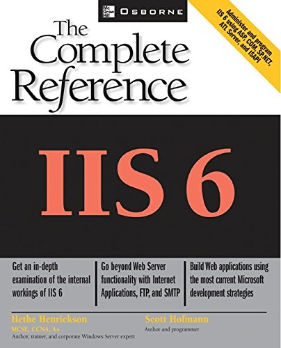 Download IIS 6: The Complete Reference (Osborne Complete Reference Series) Pdf