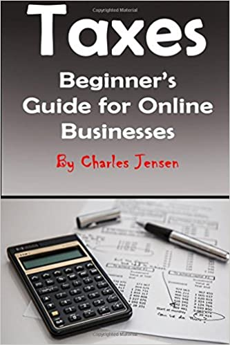 Taxes: Beginners Guide for Online Businesses