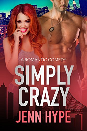 Simply Crazy (Jaded Series Book 1) by [Hype, Jenn]