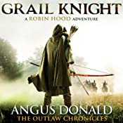 Grail Knight: The Outlaw Chronicles, book 5 | Angus Donald