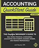 img - for Accounting QuickStart Guide: The Simplified Beginner's Guide to Financial & Managerial Accounting For Students, Business Owners and Finance Professionals book / textbook / text book