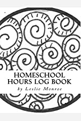 Homeschool Hours Log Book: For Families with 3-5 Kids Paperback
