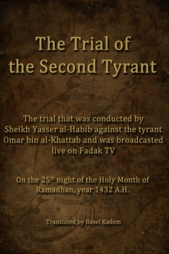 the-trial-of-the-second-tyrant-conducted-by-sheikh-yasser-al-habib-against-the-tyrant-omar-bin-al-kh