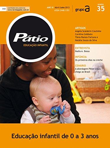 revista pátio educação infantil 35 educação infantil de 0 a 3 anos