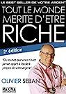 Tout le monde mérite d'être riche: Pendant et après la crise par Seban