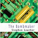 The Bombmaker Audiobook by Stephen Leather Narrated by Seán Barrett