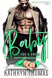 Baby for a Price: A Dark Bad Boy Mafia Romance (Marino Crime Family Book 1)