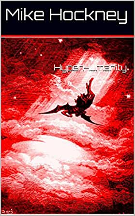 Hyperhumanity the god series book 11 kindle edition by mike digital list price 499 fandeluxe Gallery