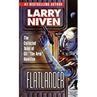 """Flatlander: The Collected Tales of Gil """"The Arm"""" Hamilton (Known Space)"""