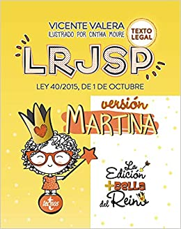 Lrjsp Versión Martina: Ley 40/2015 De 1 De Octubre. Texto Legal por Vicente Valera epub