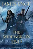 The Wide World's End (A Tournament of Shadows)