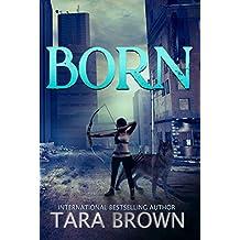 The Born Trilogy 1: Born