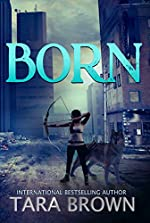 The Born Series 1: Born
