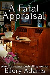 A Fatal Appraisal (Antiques & Collectibles Mysteries Book 2)