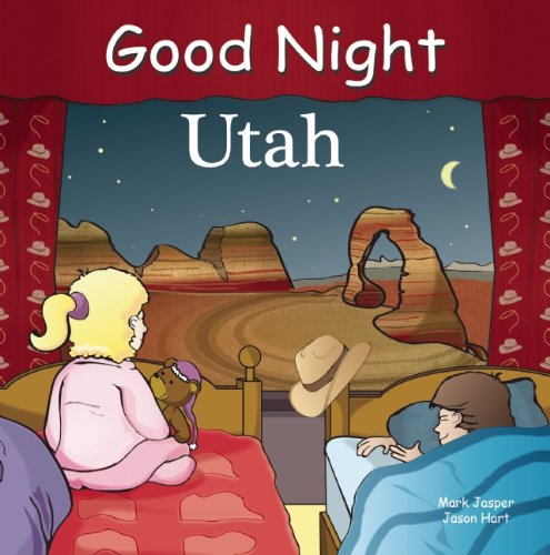 Utah Canyon Antelope (Good Night Utah (Good Night Our World))
