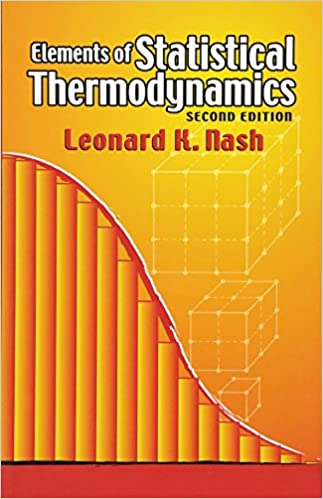 Elements of statistical thermodynamics second edition dover books elements of statistical thermodynamics second edition dover books on chemistry leonard k nash 9780486449784 amazon books fandeluxe Image collections
