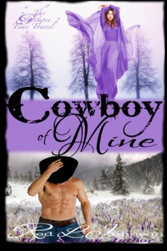 Cowboy of Mine (The Glimpse Time Travel) (Volume 3)