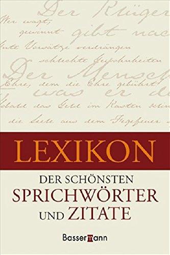 Lexikon der schönsten Sprichwörter und Zitate
