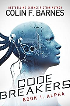 Code Breakers: Alpha by [Barnes, Colin F.]
