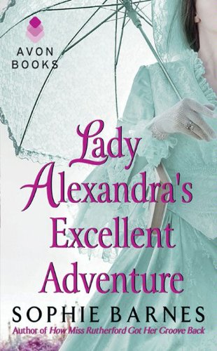 book cover of Lady Alexandra\'s Excellent Adventure