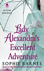 Lady Alexandra's Excellent Adventure: A Summersby Tale (Summersby Tales)