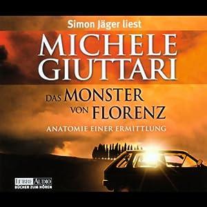 Das Monster von Florenz Hörbuch