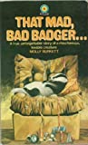 img - for That Mad, Bad, Badger (Target Books) by Molly Burkett (1974-02-05) book / textbook / text book