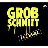 Illegal by Grobschnitt (2009-01-27)