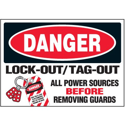 Vinyl Lock-Out Labels - Lock-Out / Tag-Out All Power Sources - 5''h x 7''w, White DANGER LOCK-OUT / TAG-OUT ALL POWER SOURCES BEFORE REMOVING GUARDS - Super-Stik Adhesive