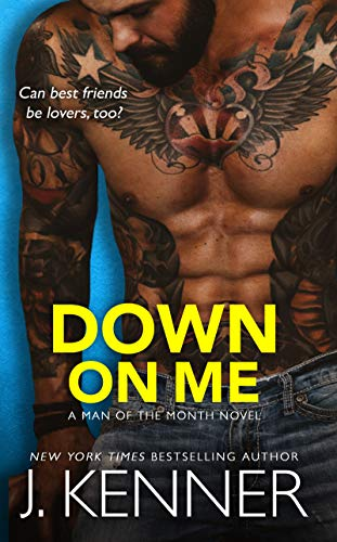 Down On Me: Reece and Jenna (Man of the Month Book 1)