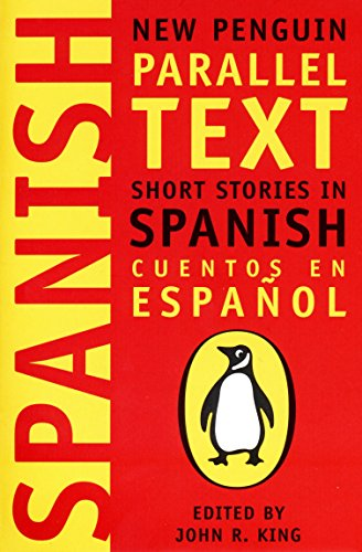 Short Stories in Spanish: New Penguin Parallel Text (Spanish and English Edition) by imusti