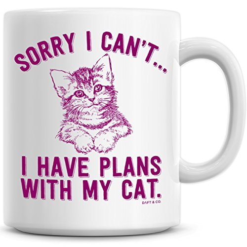 Sorry I Can't... I Have Plans With My Cat Coffee Mug & Sticker ~ Unique Birthday Day Gift for Cat Lover. (Magenta)