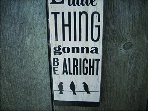 Don't Worry Bout a Thing 3 Little Birds Painted Wood Sign Bar Rec Room Man Cave Sign Reggae Bob Marley