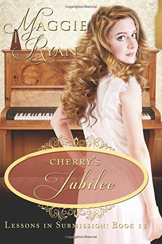 Cherry's Jubilee (Lessons in Submission) (Volume 2) by Blushing Books Publications