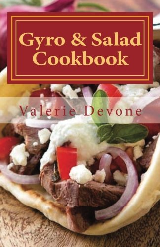 Super Gyro (Gyro & Salad Cookbook)