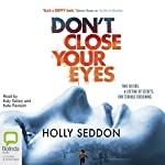 Don't Close Your Eyes | Holly Seddon