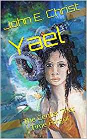Yael: The Center That Time Forgot