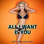 All I Want Is You: Taboo Household Fantasy | Misty Rain Meadows