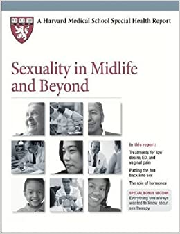 Book Sexuality in Midlife and Beyond (Harvard Medical School Special Health Reports)