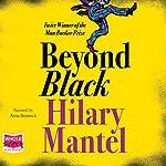 Beyond Black | Hilary Mantel