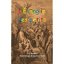L'Évangile des petits (French Edition)