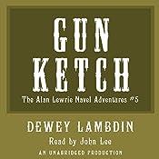 The Gun Ketch | Dewey Lambdin