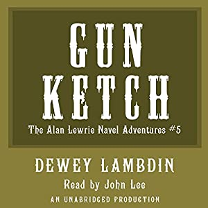 The Gun Ketch Audiobook