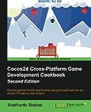 Cocos2d Cross-Platform Game Development Cookbook - Second Edition