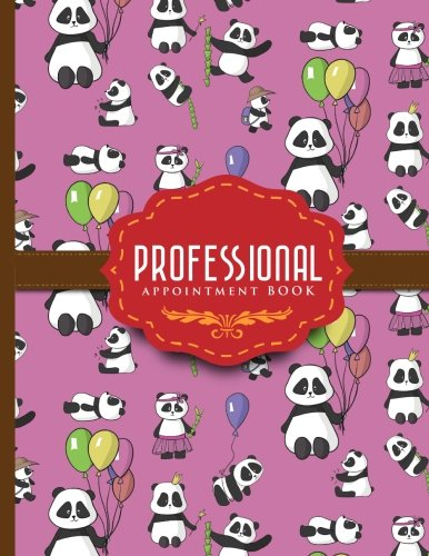 Download Professional Appointment Book: 2 Columns Appointment Organizer Planner, Cute Appointment Book, Timed Appointment Book, Cute Panda Cover (Volume 36) ebook