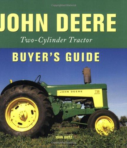 John Deere Two-Cylinder Tractor Buyer's Guide