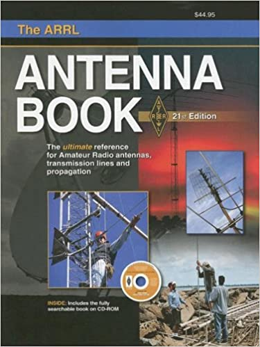 The ARRL Antenna Book: The Ultimate Reference for Amateur